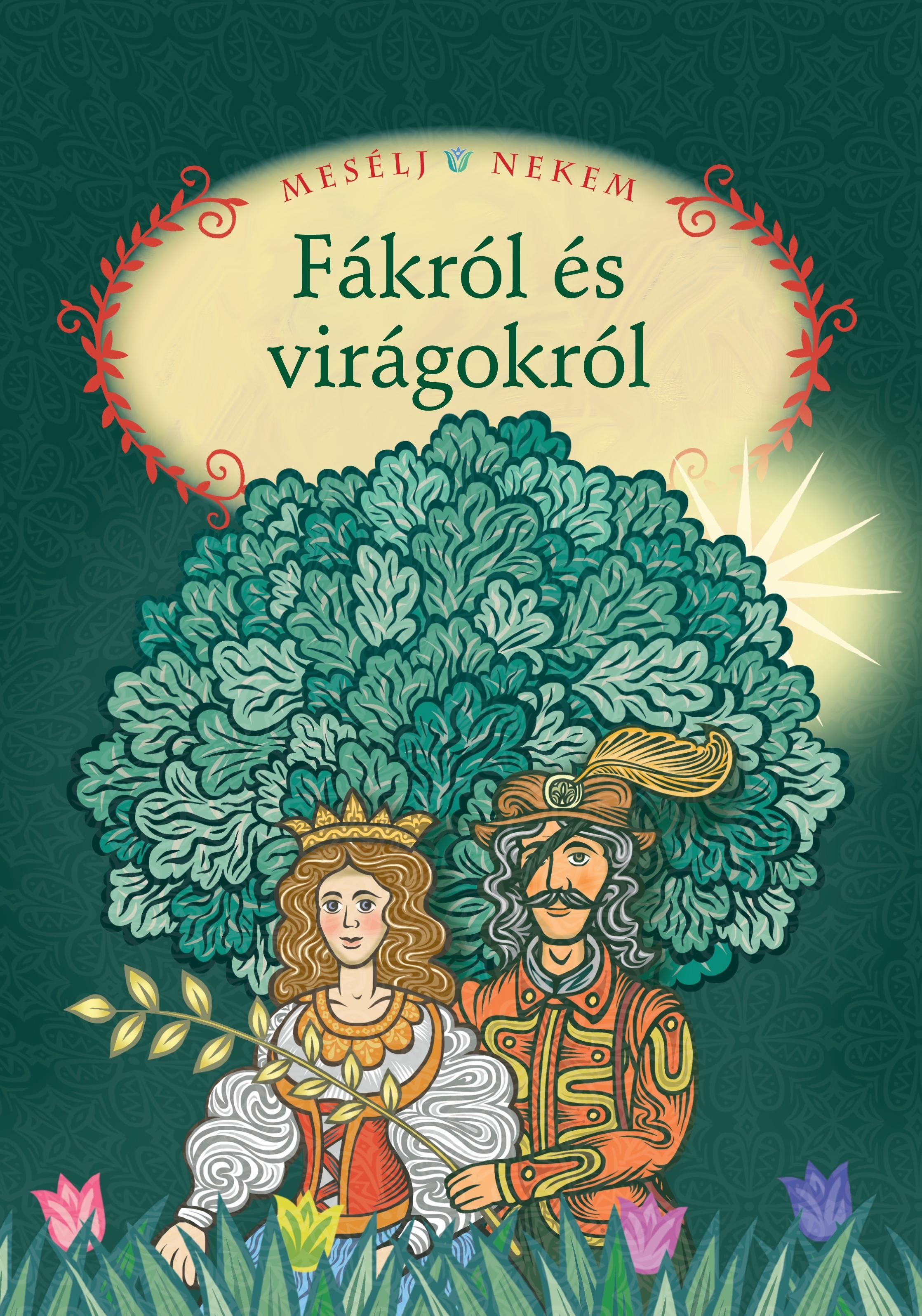 Összeáll.és szerk.:Luzsi Margó - Mesélj nekem fákról és virágokról - 11.