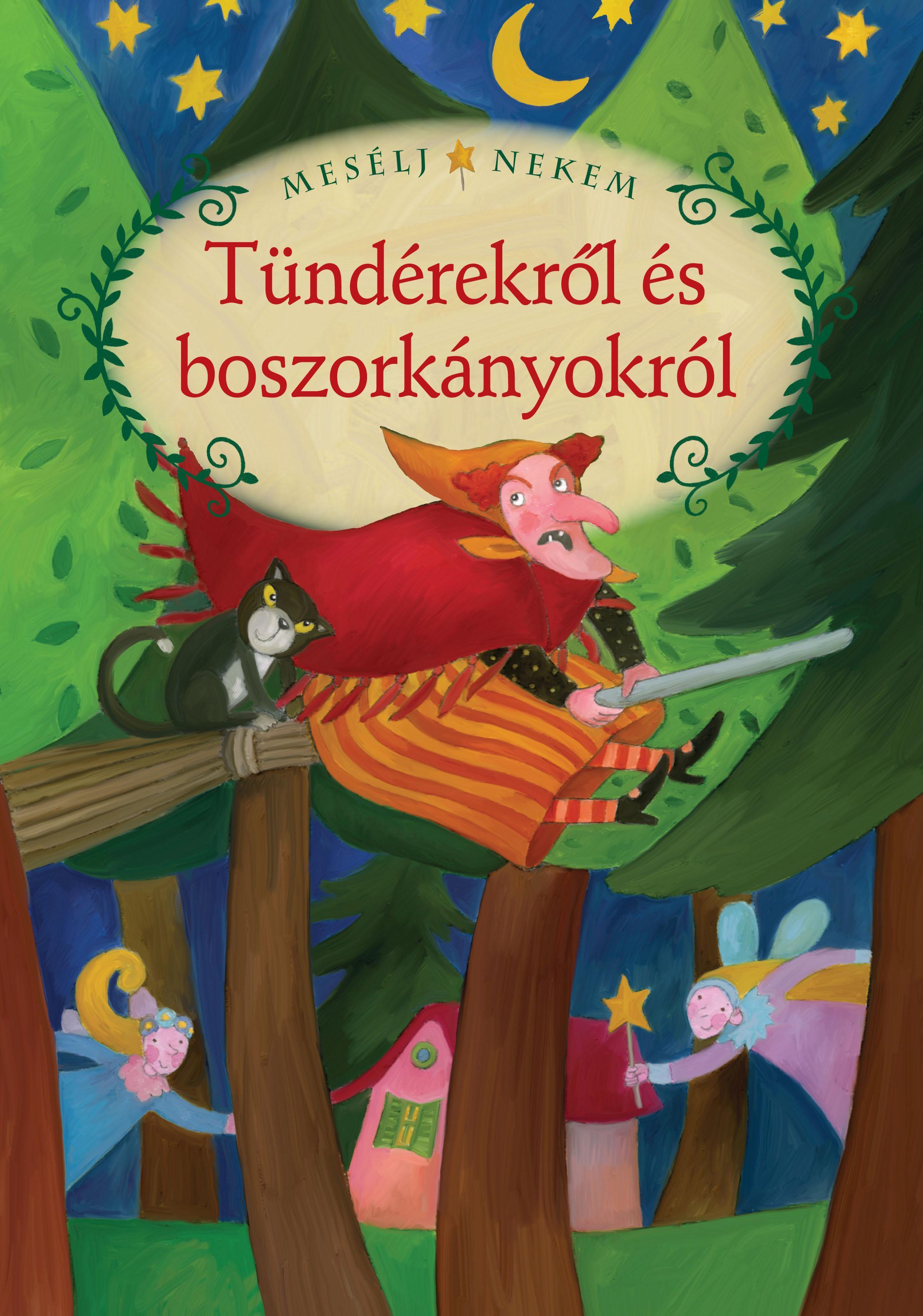 Összeáll. és szerk.:Luzsi Margó - Mesélj nekem tündérekről és boszorkányokról - 13.