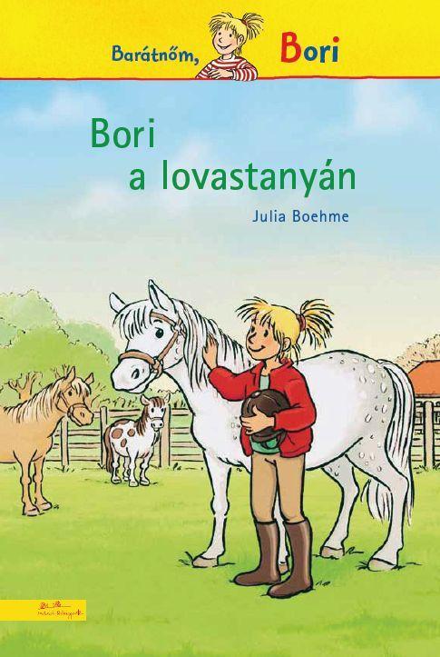 Julia Boehme - Bori a lovastanyán - Bori regény 1.
