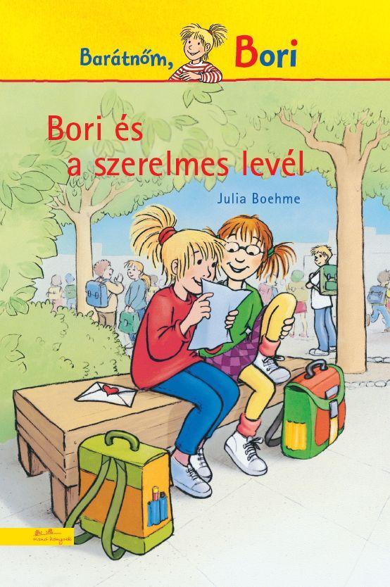 Julia Boehme - Bori és a szerelmes levél - Bori regény 2.