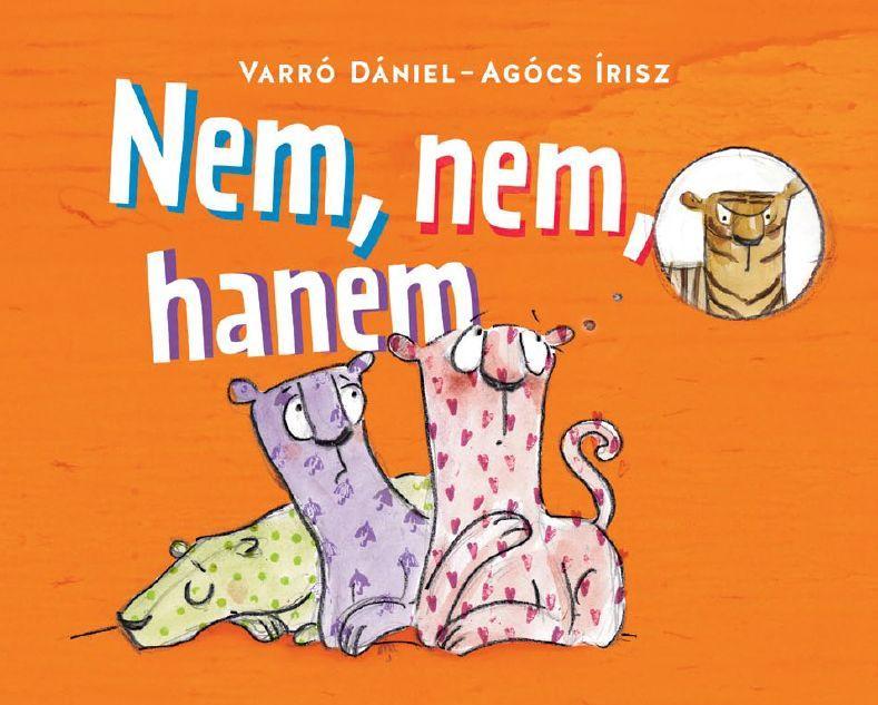 Varró Dániel - Agócs Írisz - Nem, nem, hanem