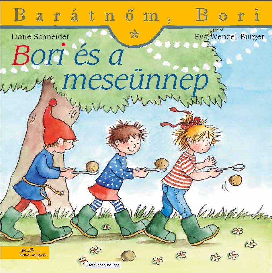 Liane Schneider - Bori és a meseünnep- Barátnőm, Bori 35.