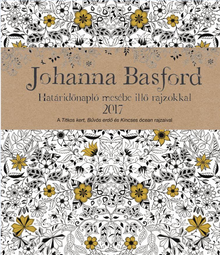 Johanna Basford - Johanna Basford - Határidőnapló 2017