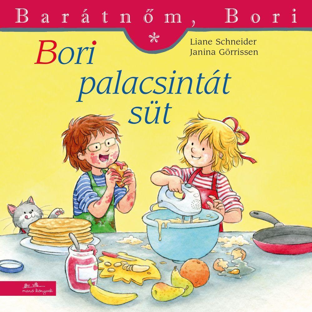 Liane Schneider - Bori palacsintát süt - Barátnőm, Bori 43.