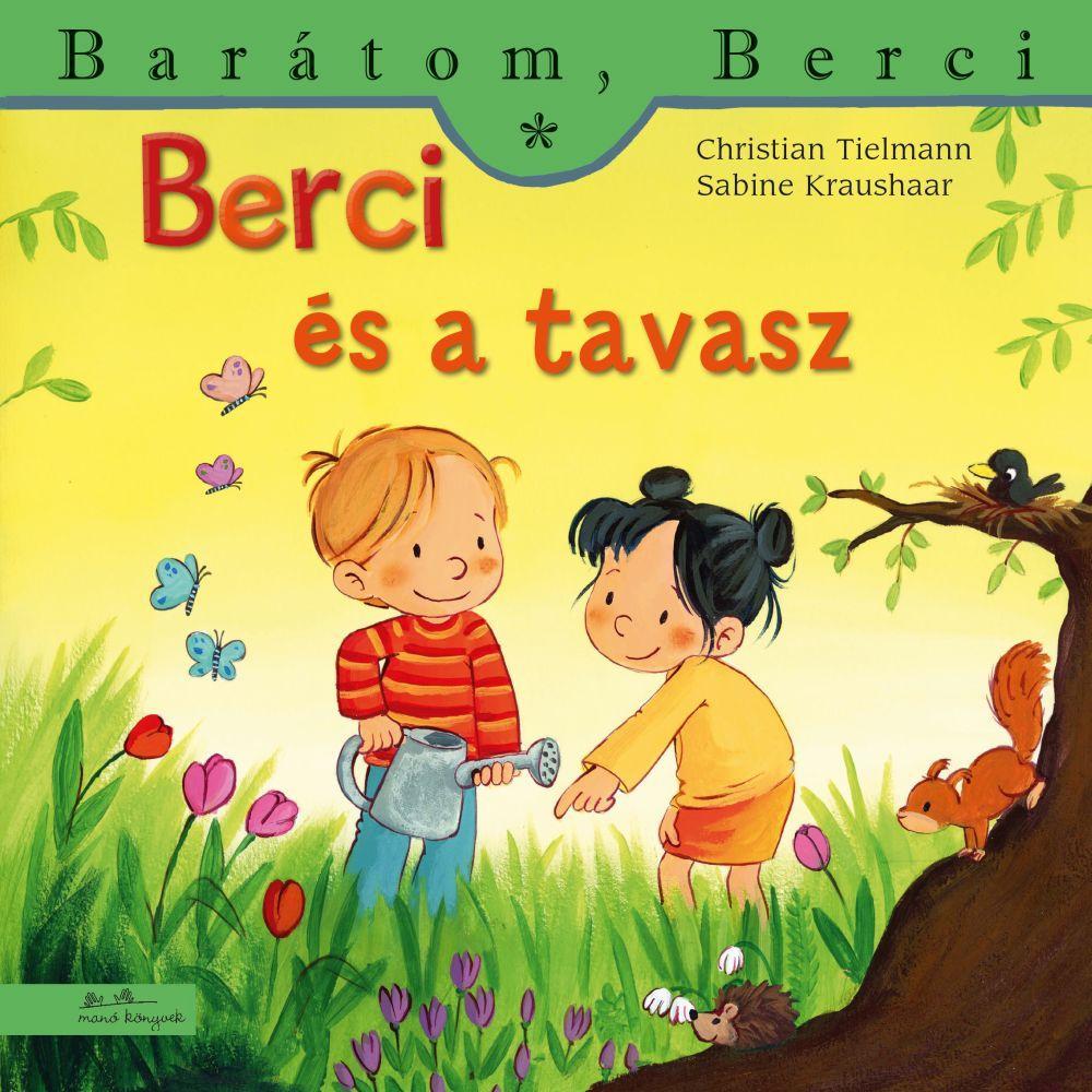 Christian Tielmann - Berci és a tavasz - Barátom, Berci 14.