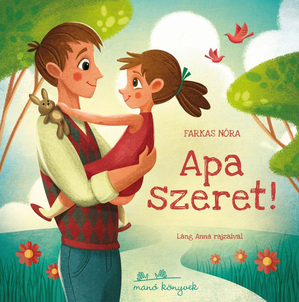 Farkas Nóra - Apa szeret! - ÜKH 2019