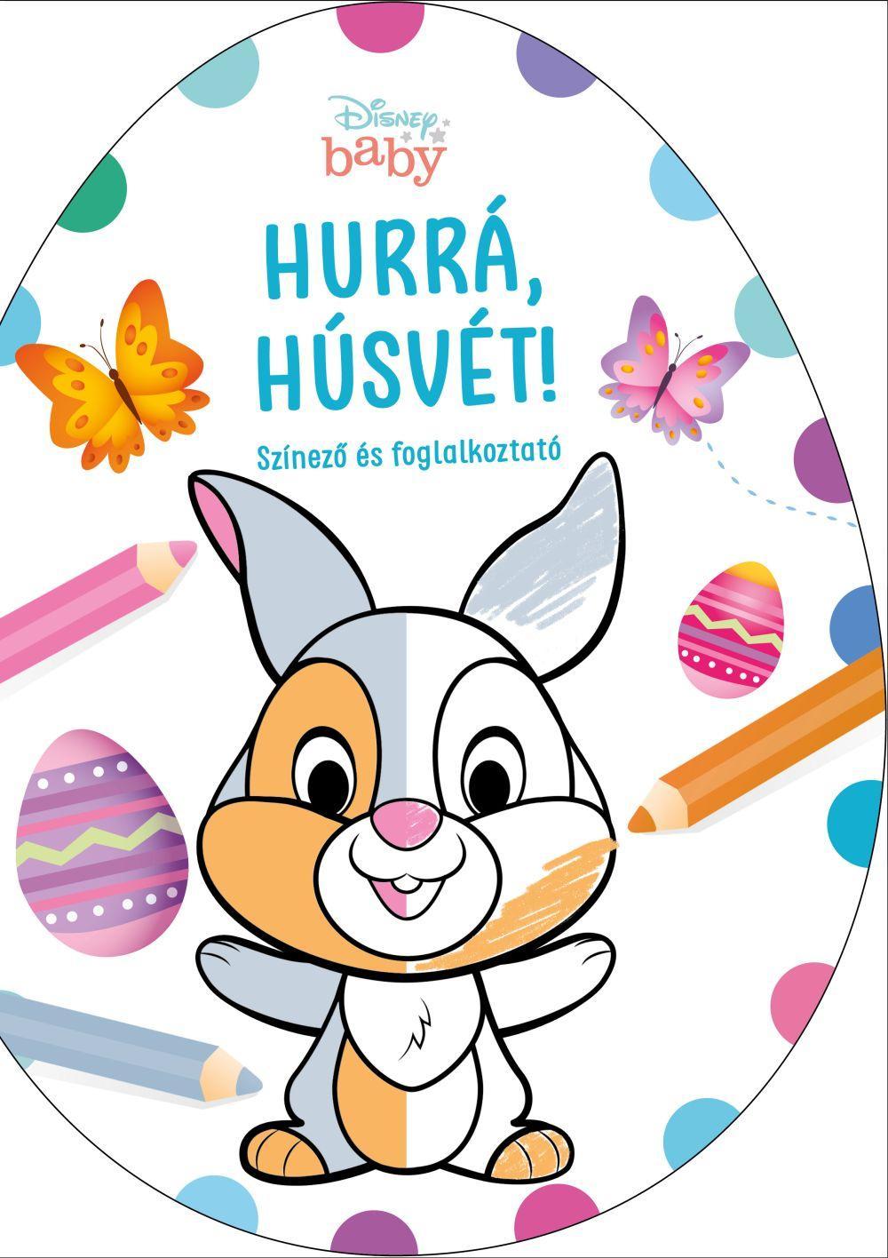 - - Hurrá, Húsvét! - Disney Baby tojás alakú színező
