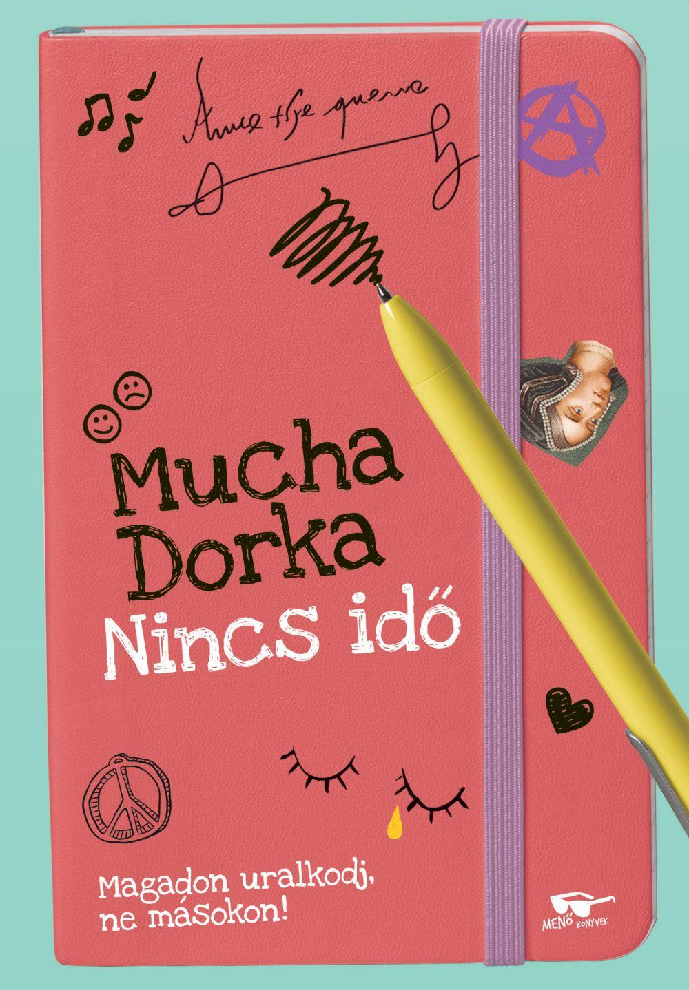Mucha Dorka - Nincs idő
