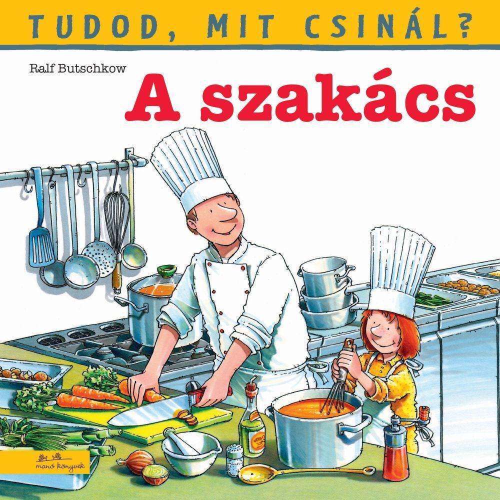 Ralf Butschkow - Tudod, mit csinál? 5. - A szakács