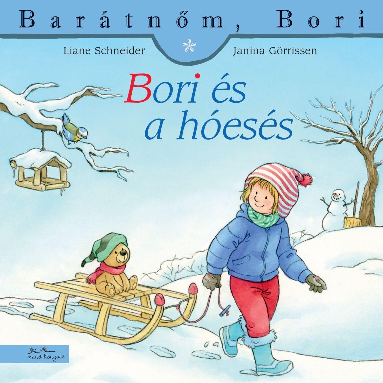 Liane Schneider - Janina Görrissen - Bori és a hóesés - Barátnőm, Bori 46.
