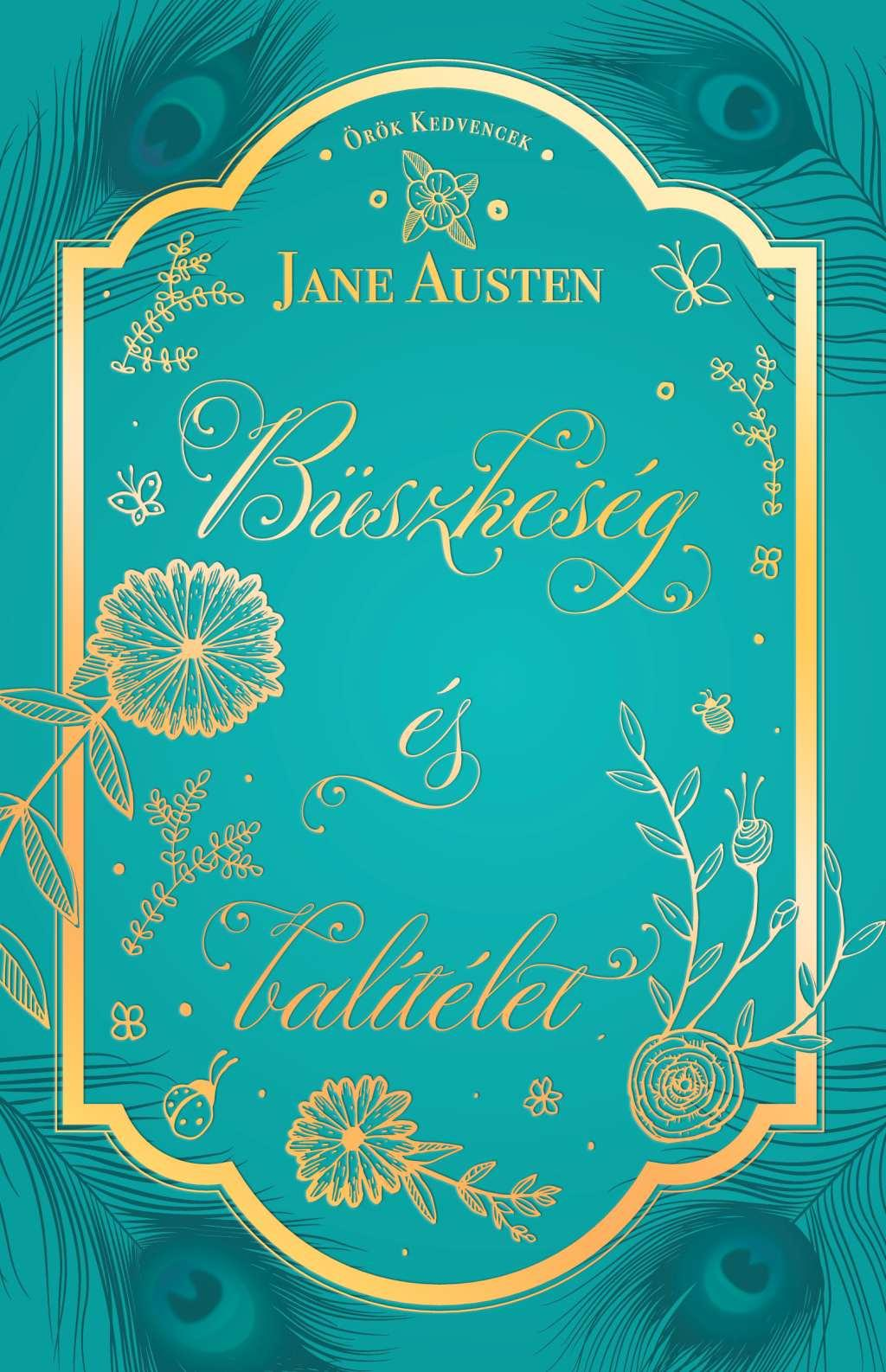 Jane Austen - Büszkeség és balítélet