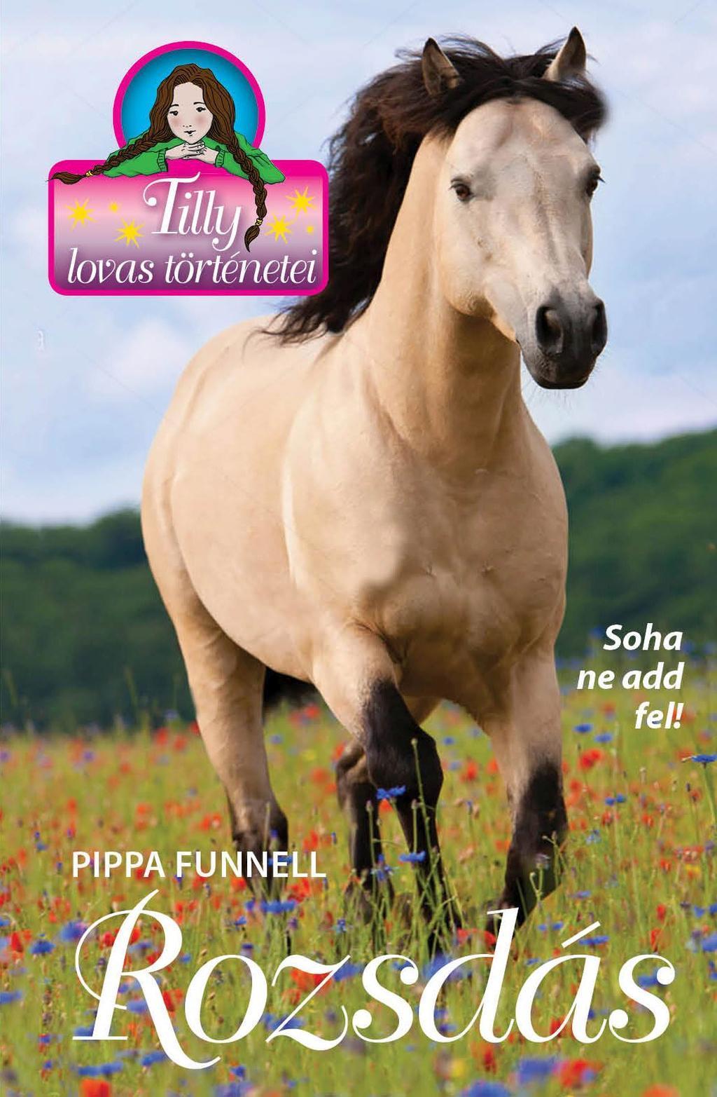 Pippa Funnel - Tilly lovas történetei 15. - Rozsdás