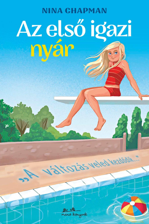 Nina Chapman - Az első igazi nyár