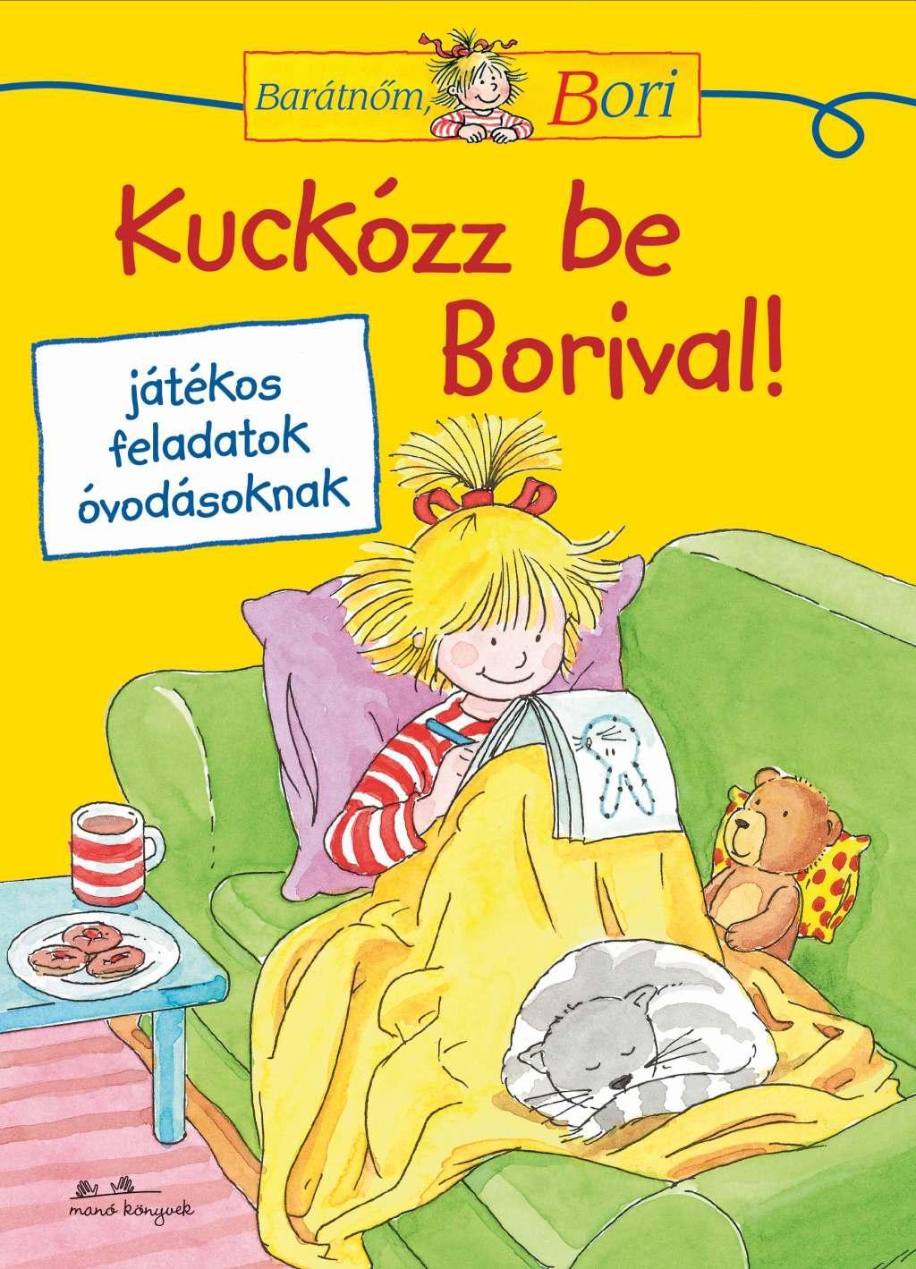 Hanna Sörensen - Kuckózz be Borival! - Barátnőm, Bori foglalkoztató